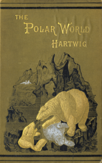 Book cover of The Polar World (1881), by George Hartwig, 1813-1880